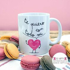 I love you with all my/te quiero con todo mi Cute Coffee Mugs, Tea Mugs, Tea And Books, Valentines Mugs, Painted Mugs, Printable Letters, Fathers Day Crafts, Mom Day, Custom Mugs
