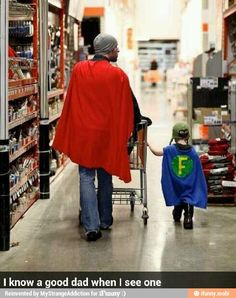 Knowing a great dad when you see one:)