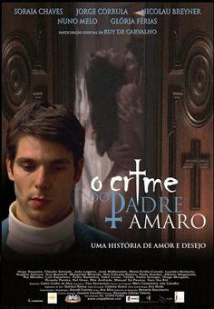 O Crime do Padre Amaro   Direção:  Carlos Coelho da Silva   Ano: 2005 [pt]