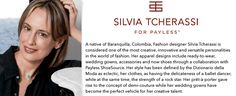 silvia tcherassi for payless Apparel Design, World Of Fashion, Wedding Gowns, Fashion Design, Women, Style, Homecoming Dresses Straps, Swag, Bridal Gowns