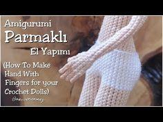 Amigurumi Parmaklı El Yapımı (How To Make Hand With Fingers For Your Crochet Dolls) - - Amigurumi Parmaklı El Yapımı (How To Make Hand With Fingers For Your Crochet Dolls). Easy Crochet, Crochet Baby, Free Crochet, Knitted Dolls, Crochet Dolls, Doll Videos, Amigurumi Toys, Softies, Crotchet Patterns