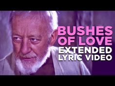 "Bushes of Love: A Hilarious Star Wars Song from ""Bad Lip Reading"" [Video] Read more at http://www.geeksaresexy.net/#02gLMtabfBQpo1KL.99"