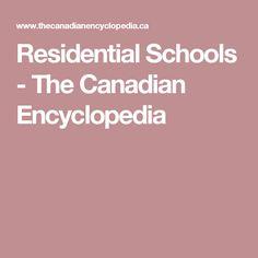 Residential Schools - The Canadian Encyclopedia Uxbridge Ontario, Residential Schools, My Bubbles, Teacher Resources, Social Studies, Canada, Native Americans, Sociology