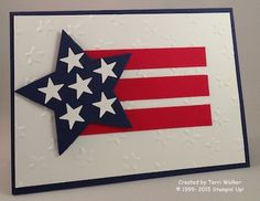 Tomorrow is the of July so I am sharing a card idea that is super easy to create and fun to give! First I must acknowledge that the original idea came from another Stampin' Up! demonstrator and I took. Happy 4 Of July, Fourth Of July, Cute Cards, Diy Cards, Military Cards, Fabric Postcards, Star Cards, 4th Of July Decorations, Scrapbook Cards