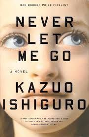 kazuo ishiguro never let me go ... love it