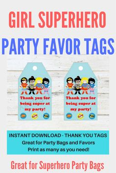 Girl Superhero party favor tags | Great for superhero parties | Matching girl and boy superheroes available for instant download. Superhero Party Bags, Superhero Birthday Party, 2nd Birthday Parties, 4th Birthday, Party Themes, Party Ideas, Party Fun, Party Favor Tags, Paper Decorations