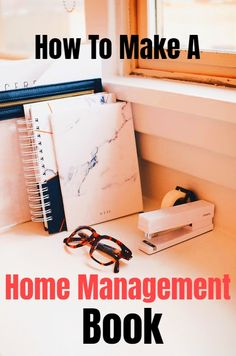 Manage & Organize Your Home By Making Your Own Home Management Book/Binder Household Binder, Household Organization, Binder Organization, Book Binder, Life Binder, Binder Planner, Agenda Planner, Planner Ideas, Management Books