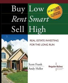 Buy Low, Rent Smart, Sell High: Real Estate Investing « LibraryUserGroup.com – The Library of Library User Group