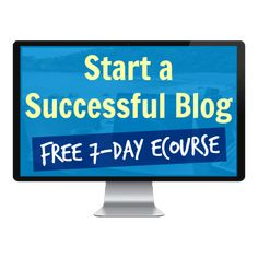 Start a Successful Blog FREE 7-Day eCourse by Create and Go
