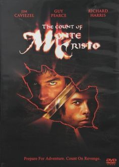 The Count of Monte Cristo: With the help of a loyal sidekick, Edmond insinuates himself into French royalty and sets about getting revenge on fallen aristocrat Villefort and backstabber Fernand, who married Mercedes, Edmond's love. (PG-13)