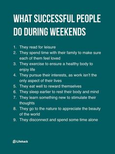 Think Successful People Work During Weekends, But The Truth Isn't. The key to success is rather surprising, but makes a lot of sense. // Career Advice & IdeasThe key to success is rather surprising, but makes a lot of sense. Life Advice, Good Advice, Career Advice, Life Tips, Quotes To Live By, Life Quotes, Faith Quotes, Quotes Quotes, Vie Motivation