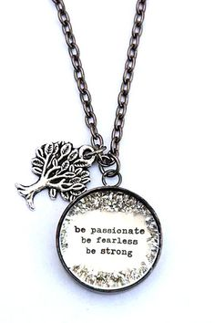 Be Passionate Be Fearless Be Strong Necklace by bethquinndesigns, $40.00