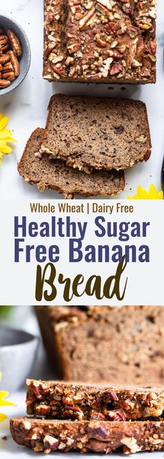 Sugar Free Banana Bread - This healthy banana bread is sweetened only with bananas and has no sugar added! It's moist, whole grain and perfect for a healthy breakfast or snack for kids or adults! | #Foodfaithfitness | #Wholewheat #bananabread #sugarfree #dairyfree #healthy