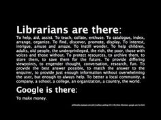 Google is great, but so many people forget just how much librarians can do ...