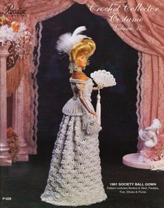 Barbie Crochet Miniatures and More Things - A Little Bit Of Everything & More: Clothing and Accessories Crochet For Barbie - Crochet Collector Costume Volume 17