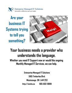Read more at http://emits.ca/it-systems-at-your-business-talking-to-you/