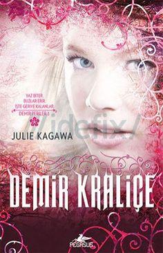 Demir Kraliçe - Julie Kagawa ePub eBook Download PDF e-Kitap indir
