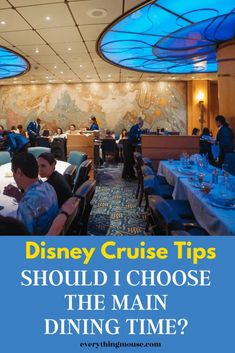 Disney Cruise Dining Tips. Should you choose main dining time on a Disney Cruise? Find out the pros and cons of each dining time on your Disney Dream Cruise. Disney Cruise Europe, Disney Dream Cruise Ship, Disney Wonder Cruise, Disney Fantasy Cruise, Disney Ships, Disney Cruise Tips, Cruise First Time, Cruise Specials, Alaskan Cruise