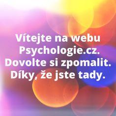 Všechno, co opravdu potřebujete znát z psychologie, jde shrnout do jedné věty. Reiki, Movies, Psychology Programs, Films, Film Books, Movie