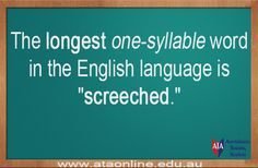 TESOL ESL [ English Facts ] The longest one syllable word  is...