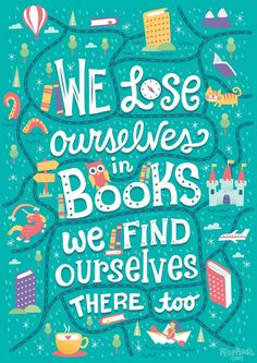 We lose ourselves in books, we find ourselves there too (10/?) Prints, shirts, pillows, and more: RB // S6 // TeePublic