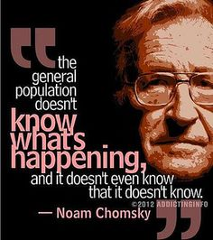 Famous Quotes by Avram Noam Chomsky, American Activist, Born December, Collection of Avram Noam Chomsky Quotes and Sayings, Search Quotations by Avram Noam Chomsky. Cogito Ergo Sum, Noam Chomsky, Jack Kerouac, Great Quotes, Me Quotes, Inspirational Quotes, Drake Quotes, Wisdom Quotes, Motivational Quotes