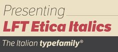 LFT Etica - Type Together : High quality fonts and custom type design