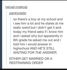 personally, I'd go for the restraining order.