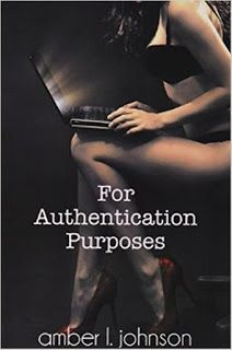 Old Story: FOR AUTHENTICATION PURPOSE, AMBER L. JOHNSON