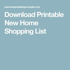 Download Printable New Home Shopping List