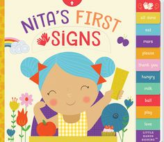 Baby sign language makes it easy to communicate with your child, and Nita makes it fun! Nita's First Signs teaches ten essential signs for every parent and. Sign Language For Kids, Learn Sign Language, British Sign Language, Sign Language Interpreter, Friend Book, Cat Signs, Little Library, Baby Boutique, Kids Nutrition