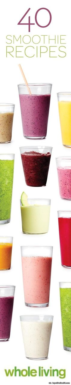 40 Smoothie recipes http://www.wholeliving.com/135929/smoothie-recipes/@center/155850/healthy-breakfasts?xsc=pin_wl_healthysmoothies_smoothierecipes via topoftheline99.com