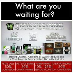 What are you waiting for?  Get healthy and wealthy...Starting TODAY!