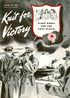 Knit for Victory! I'm learning how to knit so someday I can make some of these amazing WWII Service Knits!
