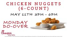 FREE Chicken Nuggets Again Twice in one week?  It's a Monday Do-Over.  As an appology for the Chick-fil-A One App going down this past Monday afternoon we are inviting you to come back to Chick-fil-A Katy Mills for more Free Chicken Nuggets (6-Count).  On Thursday May 11th from 3pm - 6pm we will give you a Free Chicken Nuggets (6-Count) when you order any item on your Chick-fil-A One App.  And Remember It's simple... Order ANY item through the Chick-fil-A One App and we'll give you a Chicken…
