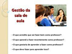 Gestão de sala de aula  by mtolentino1507 via slideshare