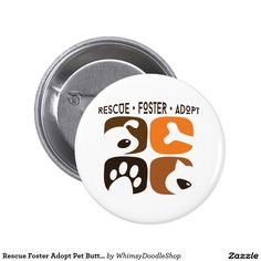 Rescue Foster Adopt Pet Button