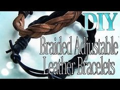 ▶ DIY Fashion ♥ Adjustable Braided Leather Bracelets - YouTube