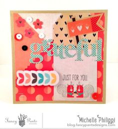 Grateful Card by Michelle Philippi using the True Friend collection by FancyPantsDesigns.com