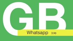 GBWhatsapp 3.90