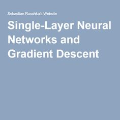 Single-Layer Neural Networks and Gradient Descent