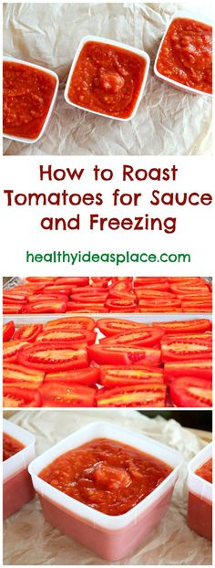 How to Roast Tomatoes for Sauce and Freezing: A tutorial on how to roast tomatoes for delicious homemade tomato sauce that you can use as a base for pasta sauce, soups, enchiladas, and freezing.