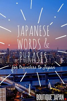What words and phrases should you learn to help you while traveling in Japan? Here are some of the most useful Japanese words & phrases for visiting Japan.