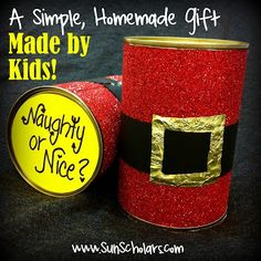 """Sun Scholars: A simple homemade gift... the Naughty or Nice can.  Open it up to reveal a """"Naughty"""" or a """"Nice"""" treat inside.  Visit SunScholars for the full tutorial, and find out what you might find inside!  Part of the 2012 Creative Christmas Countdown."""