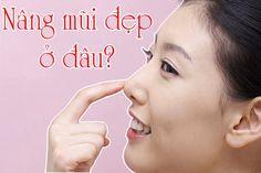 Nâng mũi đẹp ở đâu? http://thammyphukhang.com/nang-mui-dep-o-dau-tai-tphcm.html