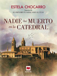 Nadie ha muerto en la catedral