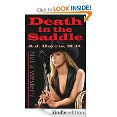 THE FRUGAL FIND OF THE DAY: Death in the Saddle, Not a Western!, A. J. Harris {$2.99 or Borrow #FREE w/Prime on #Kindle!}