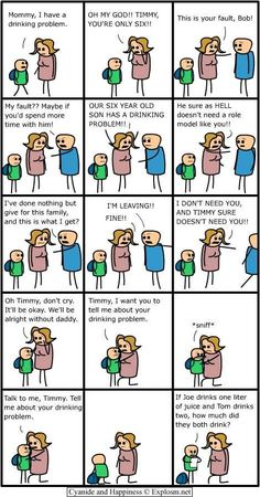 cyanide and happiness XD tell mommy about your drinking problem XD