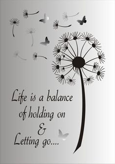 Life is a balance of holding on and letting go Stencil - Reusable STENCIL - 7 Sizes Available - Create Inspirational Signs ! - Life is a Balance of holding on and letting go…. This ad is for the blue mylar professional stenci - Me Quotes, Motivational Quotes, Stencils, Inspirational Signs, Inspiring Quotes, Stencil Designs, Wise Words, Positive Quotes, Favorite Quotes