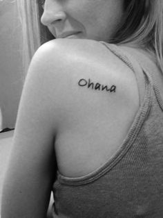 """My first tattoo! """"Ohana means family. Family means nobody gets left behind... Or forgotten."""""""